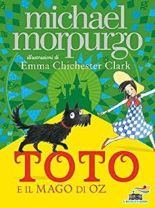 Toto e il mago di oz libri sui cani per i ragazzi